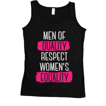 Men Of Quality Respect Women's Equality -- Women's Tanktop