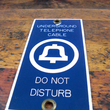 Vintage Porcelain Sign, Bell Telephone Sign, Underground Telephone Cable, Do Not Disturb