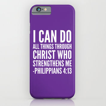 I CAN DO ALL THINGS THROUGH CHRIST WHO STRENGTHENS ME PHILIPPIANS 4:13 (Purple) iPhone & iPod Case by CreativeAngel