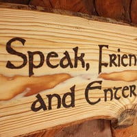Speak, Friend, and Enter Lord of the Rings Quote Funny Door Welcome Sign Wall Hanging Fan Gift Greeting Plaque Rustic Wood Burned LOTR