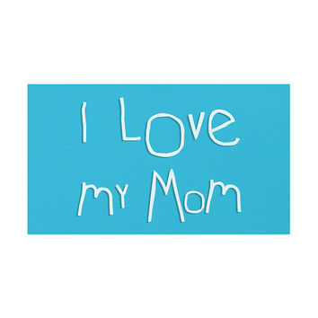 I Love my Mom Rug, 3 Color Options, Typography Design, Area Rugs, Floor Art, Nursery Decoration, Birth Gift, Blue, Cream, Pink, Home Decor