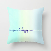 *** BE HAPPY  *** Mint Ombre  Throw Pillow by Monika Strigel for your bed ! THREE Sizes!