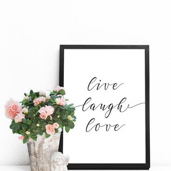 Love wall decor, Love quote PRINTABLE, Life quotes, Positive quotes for wall, Live laugh love wall art, Quote prints, Live laugh love decor