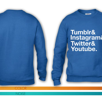 Tumblr, Instagram, Twitter, Youtube crewneck sweatshirt