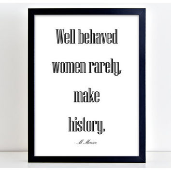 Well Behaved Women Print Motivational Poster Word Art Print Kitchen Quote Motivation Famous Wall Sign Letters Home Decor  PP44