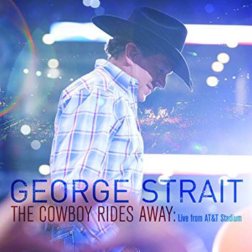 George Strait: The Cowboy Rides Away: Live From AT&T Stadium DVD