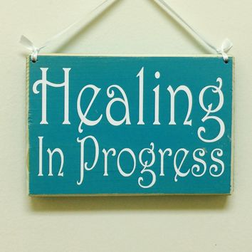 8x6 Healing In Progress Wood Sign