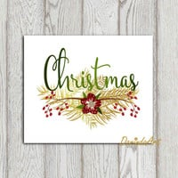Christmas print Christmas printable Red green gold Christmas decor Christmas sign Holiday Christmas card 4x6 5x7 8x10 16x20 Pine needles