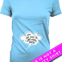 Funny Pregnancy Shirt Pregnancy Clothing Maternity Tops You Just Wait Til I Get Outta Here Baby Boy Gift Expectant Mother Ladies Tee MAT-549