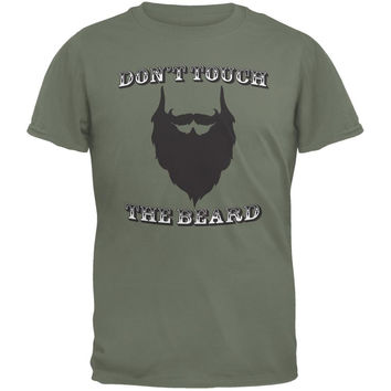 Don't Touch The Beard Military Green Adult T-Shirt
