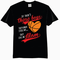 So There's These Boys, They Kinda Stole My Heart, They Call Me Mom Basketball T-Shirt