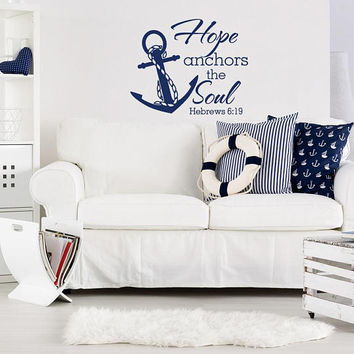 Hebrews 6:19 Wall Decals Quotes, Hope Anchors The Soul Wall Decal Quote, Scripture Wall Decal Quote, Anchor Wall Decal Home Decor K109