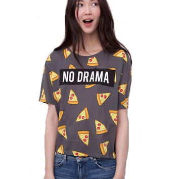 Women Pizza letters T shirt cute NO DRAMA top