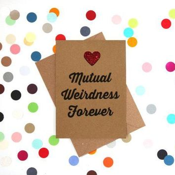 Mutual Weirdness Forever Funny Happy Wedding Day Card Getting Married Card Engagement Card FREE SHIPPING