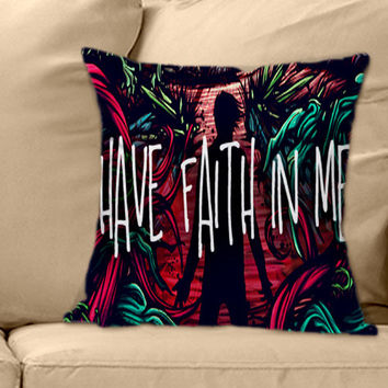 A Day to remember Have Faith In Me on Decorative Pillow Cover