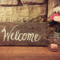 Wedding Signs/Welcome Sign/ Wood Wedding Signs/Rustic Wedding Decor/Wedding Chair Signs/Rustic Wedding Chair Signs/Shabby Chic Signs
