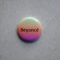 Beyoncé Button