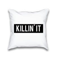 Killin' It Typography Throw Pillowcase Only