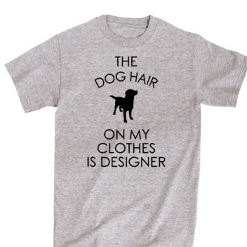 The Dog Hair On My Clothes Is Designer