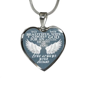 To my beautiful wife  - God sent me you, an angel - love your husband pendant necklace