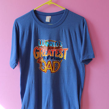 "Vintage 70's t-shirt for ""World's Greatest Dad"""