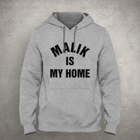 Malik is my home - For fangirl & fanboy - Gray/White Unisex Hoodie - HOODIE-080