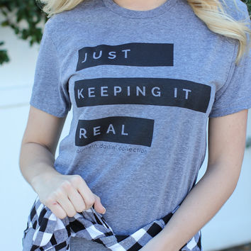 Southern Darlin' - Just Keeping It Real Tee