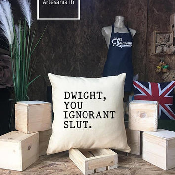 """The Office: """"Dwight, You Ignorant Slut Pillow cover, The office Quote pillow cover, bears beets battlestar galactica dwight Schrute"""