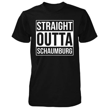 Straight Outta Schaumburg City. Cool Gift - Unisex Tshirt