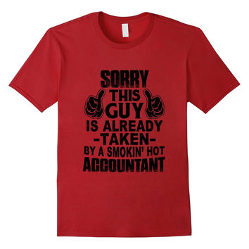 Funny Father's Day Gift, This Guy Take By Accountant T-Shirt