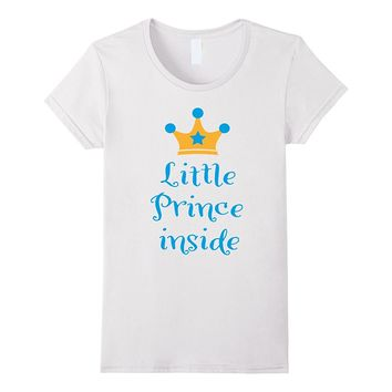 Womens Little Prince inside - Gender Reveal Party Shirt