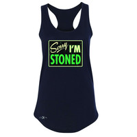 I'm Stoned Weed Smoker Women's Racerback Fun Sleeveless