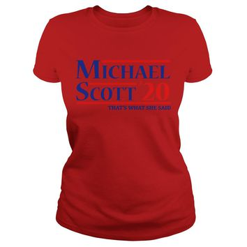 Michael Scott'20 that's what she said shirt Premium Fitted Ladies Tee