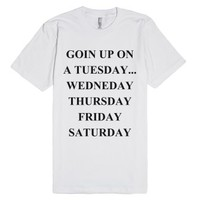 Goin' Up Everday-Unisex White T-Shirt
