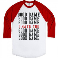 Good Game I Hate You Tee Shirt