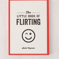 The Little Book of Flirting By Sadie Cayman | Urban Outfitters