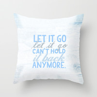 frozen, let it go lyrics...  Throw Pillow by studiomarshallarts