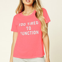 Too Tired To Function PJ Tee