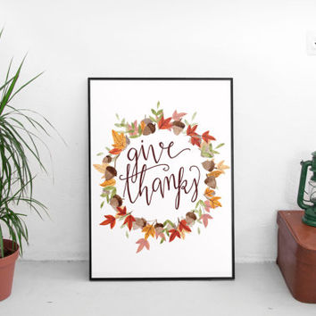 Give Thanks, INSTANT PRINTABLE, thanksgiving printable, thanksgiving print, thanksgiving decor, wall art prints, instant download