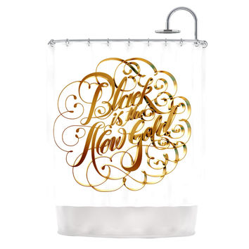 """Roberlan """"Black is the New Gold"""" Typography Shower Curtain"""