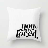 You Are Loved Throw Pillow by Noonday Design