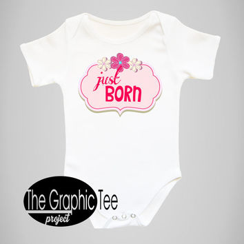 Just born baby girl bodysuit, birth announcement, birth announcement shirt, baby girl bodysuit, newborn baby girl, coming home outfit