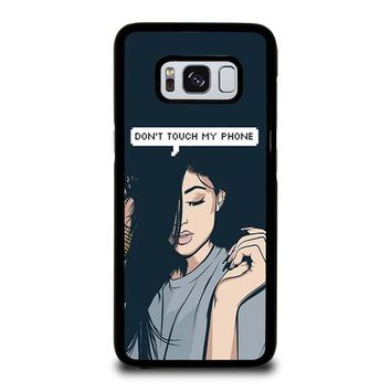 KYLIE JENNER DONT TOUCH MY PHONE Samsung Galaxy S8 Case Cover