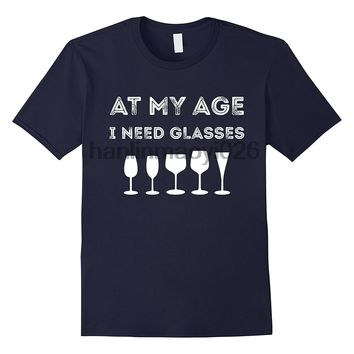 At My Age I need Glasses - Wine - Drinking Women's T-shirt