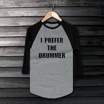 I Prefer The Drummer 5SOS - 5 Seconds of Summer T-Shirt Long Sleeve Gray Color whit Shirt Short Baseball Shirt Unisex