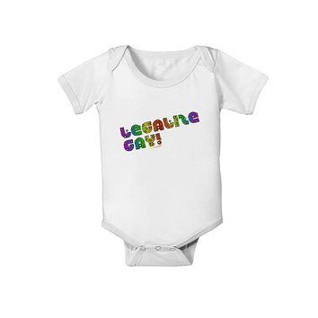 Legalize Gay - Rainbow Baby Romper Bodysuit