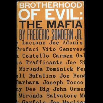 Brotherhood of Evil : The Mafia by Frederic Sondern Jr. (Hardcover/Dust Jacket, 1959)