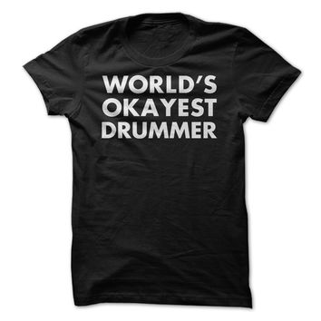World's Okayest Drummer