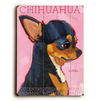 Chihuahua by Artist Ursula Dodge Wood Sign