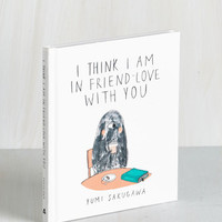 Quirky I Think I am in Friend Love with You by ModCloth